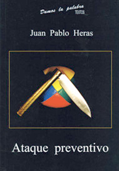 Ataque preventivo - Juan Pablo Heras