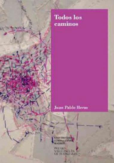 Todos los caminos - Juan Pablo Heras